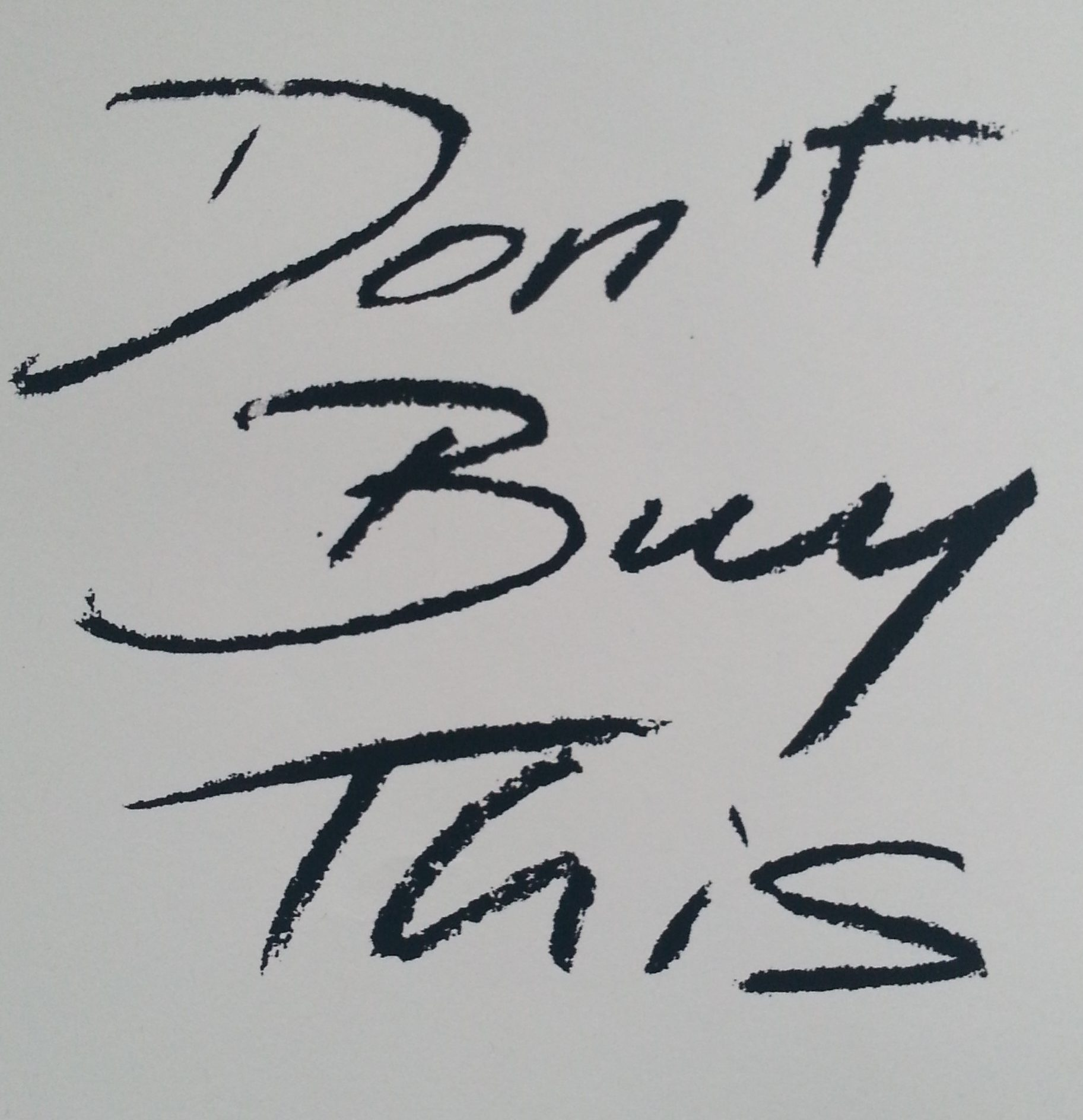Don't Buy This, screen print on paper by Lee Devonish, 2016