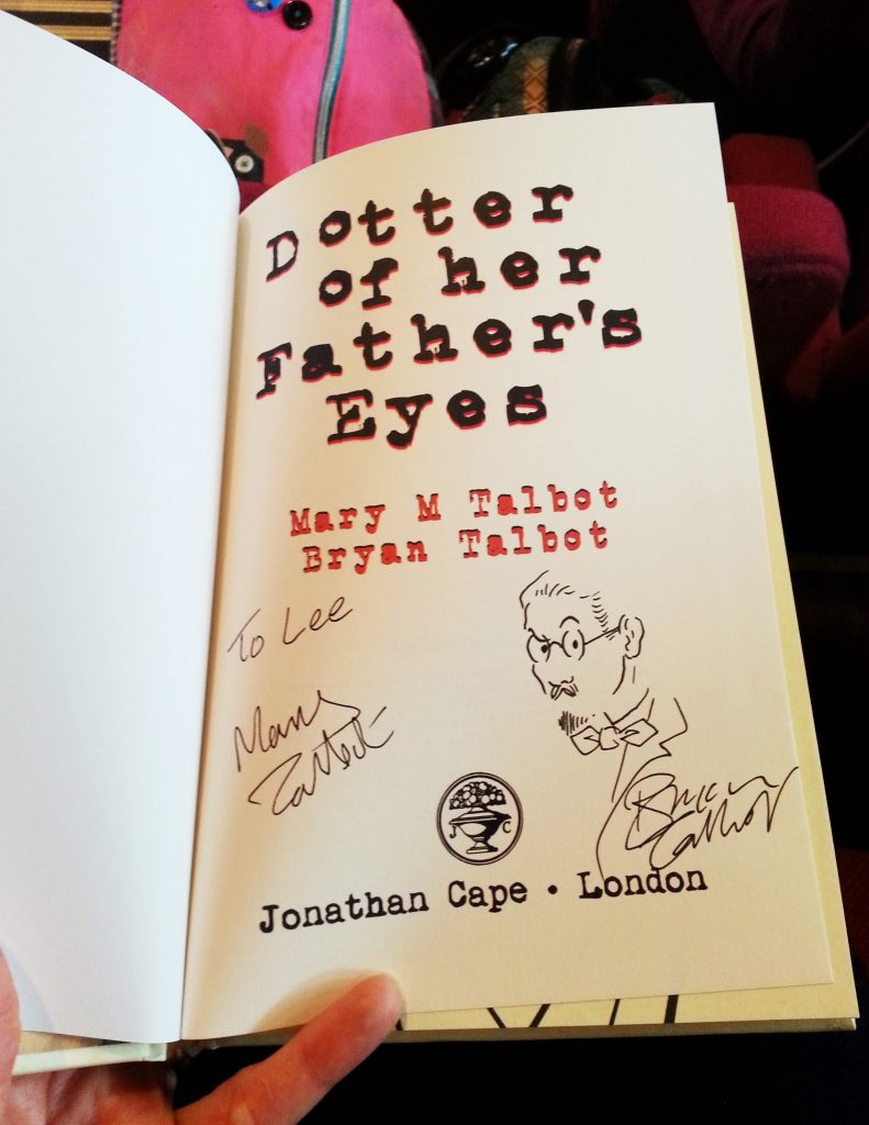 Dotter of her Father's Eyes, signed by Mary M Talbot and Bryan Talbot