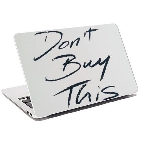 Don't Buy This Laptop Skin