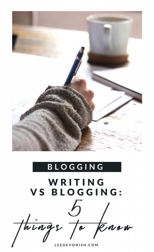 Writing vs blogging: 5 things that authors and writers need to know to become successful bloggers. #bloggingforwriters #bloggingforauthors