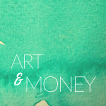 Art & Money: why selling art is not selling out - an introduction to my new work about money.