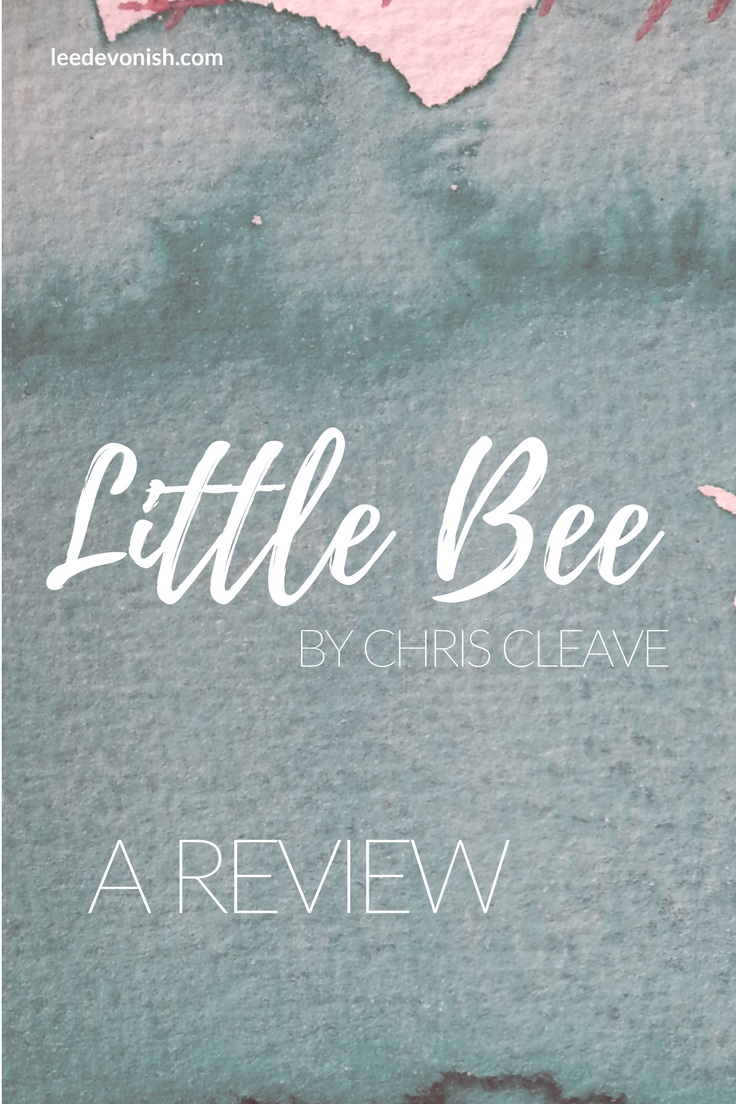 Little Bee by Chris Cleave: a review