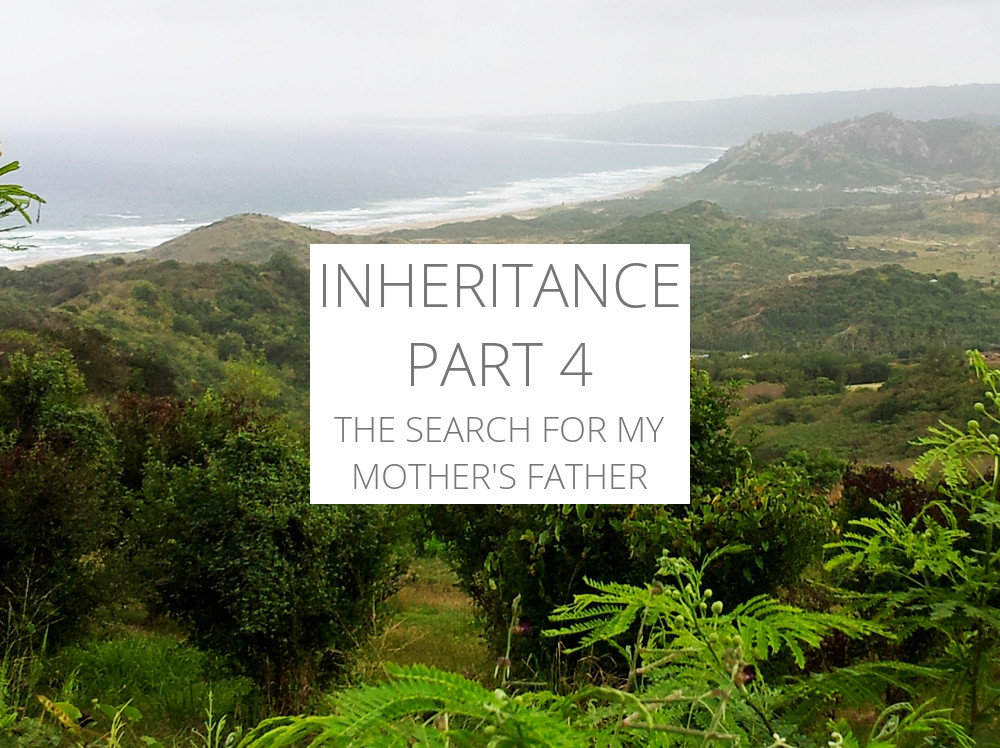 Inheritance: the search for my mother's father, part 4.