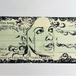 "Foreign Exchange - ""Promise"" by Lee Devonish. Screen print on cheque, 2017."