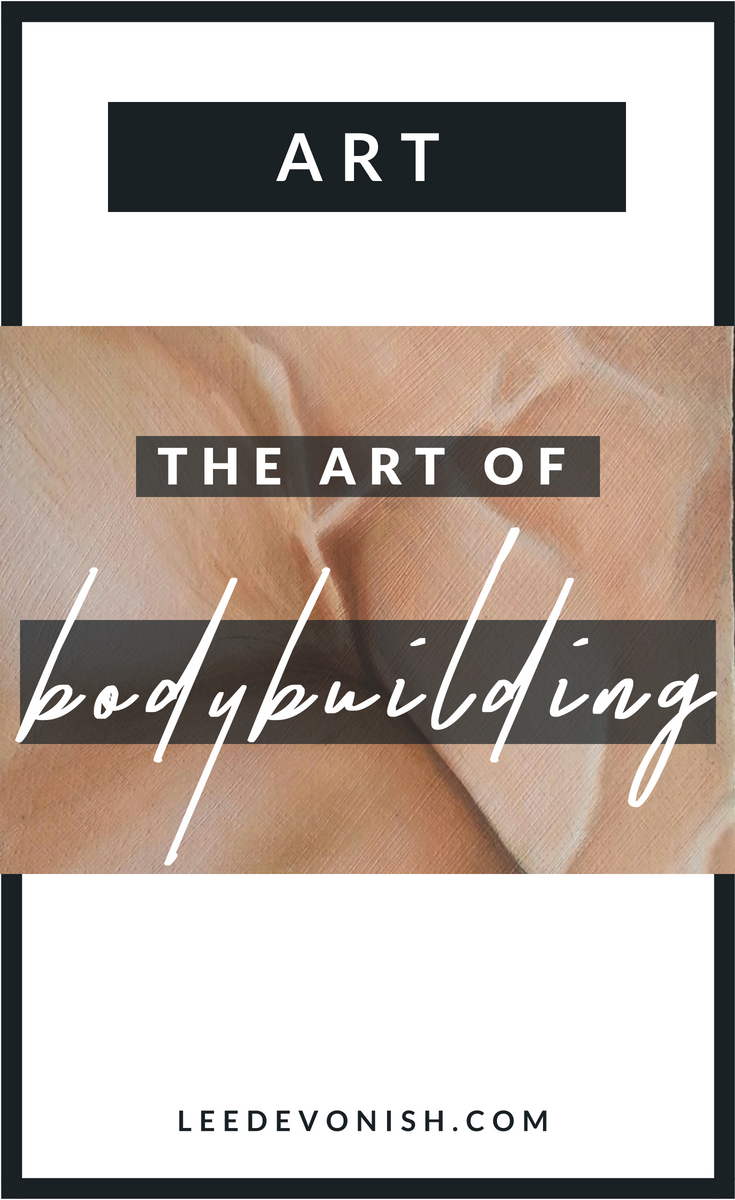 The art of bodybuilding | bodybuilder art and visual culture