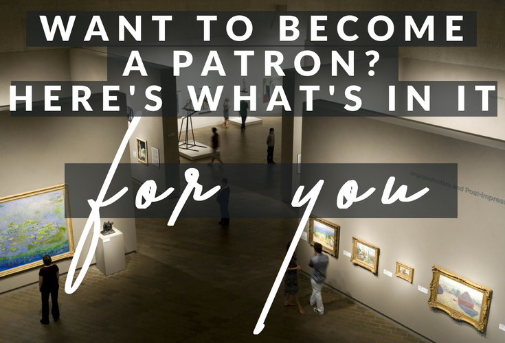Become a patron of the arts | become an artist's patron