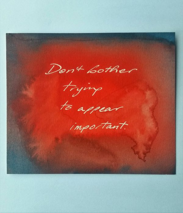 Don't Bother, 5/10. 2014. Watercolour on paper.