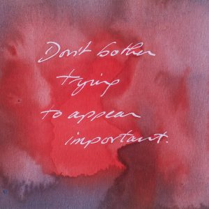 Don't Bother, 9/10. 2014. Watercolour on paper.
