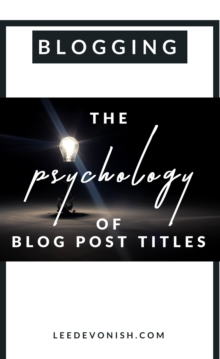 Here are three kinds of article headlines, all of which exploit the psychology of blog post titles.