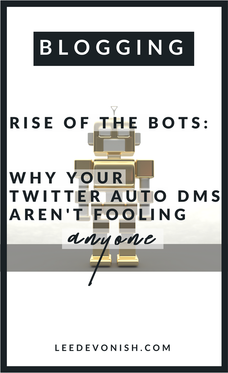 Why your auto DMs on Twitter aren't fooling anyone.