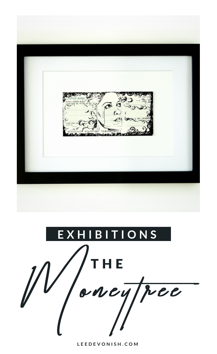 The Moneytree Exhibition, Hamilton House, September 13th -19th 2018
