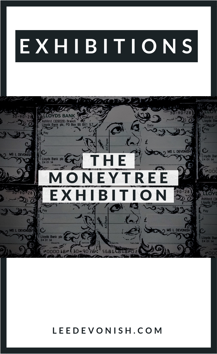 The Moneytree exhibition, Hamilton House Gallery 2018