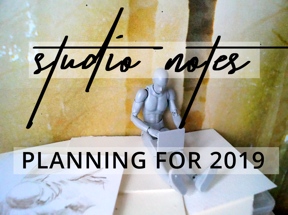 Studio Notes: Planning for 2019