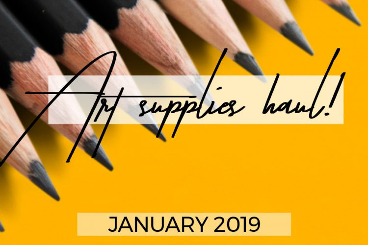 Art supplies haul January 2019