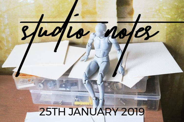 Studio Notes 25/01/19