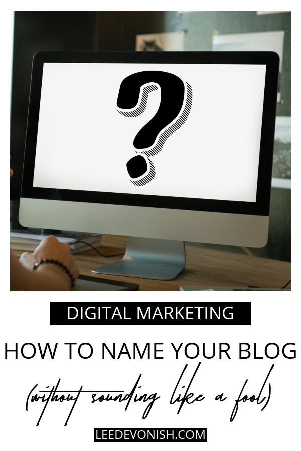 Computer with question mark on screen | How to name your blog without sounding like a fool.