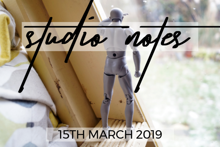 Studio Notes 15/03/19