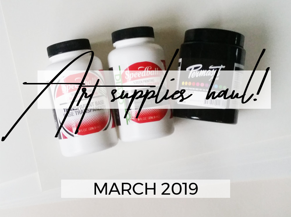 Art supplies haul March 2019
