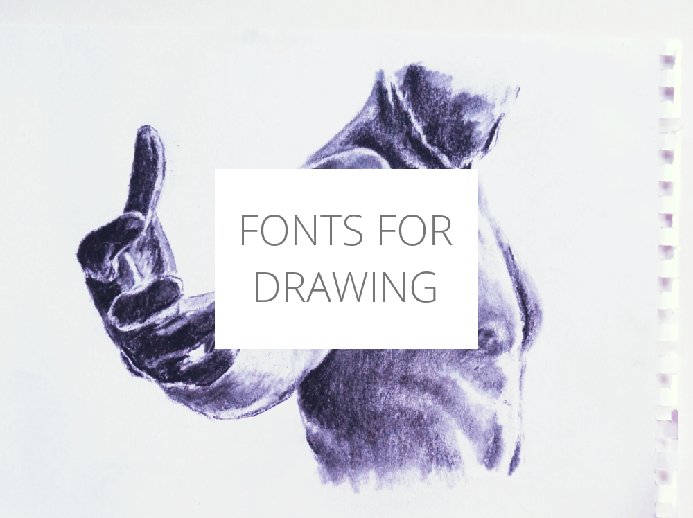 Fonts For Drawing