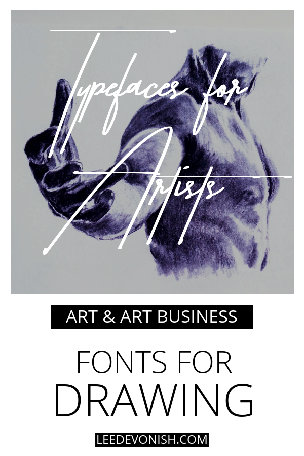 Typefaces for artists: fonts for drawing