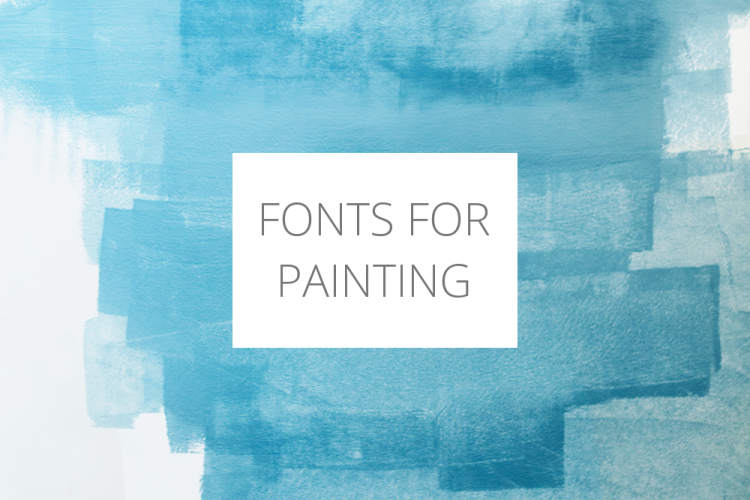 Fonts for painting | typography for painters