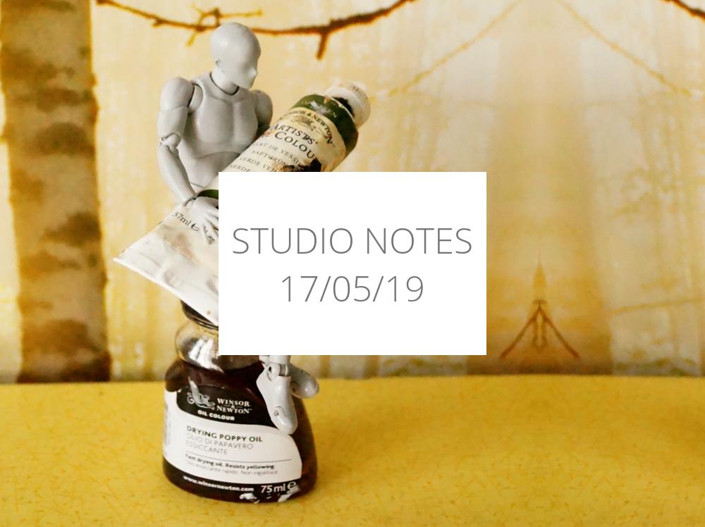 Studio Notes 17/05/19