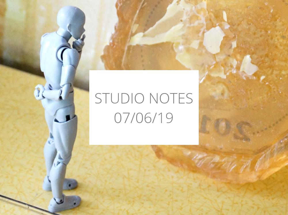Studio Notes 07/06/19
