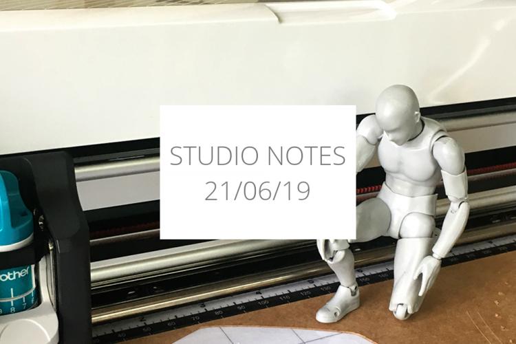 Studio Notes 21/06/19