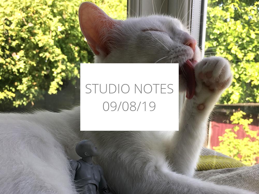 Studio Notes 09/08/19