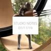 Studio Notes 01/11/19