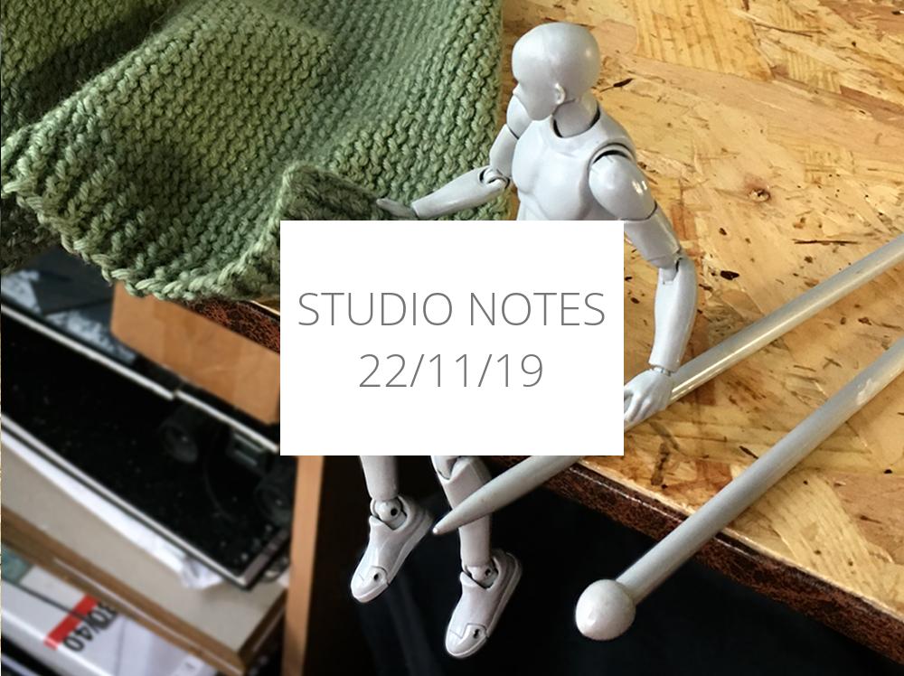 studio notes 22/11/19