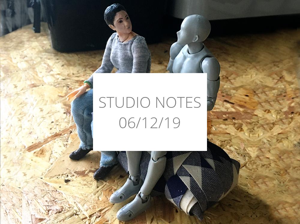 Studio Notes 06/12/19