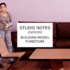 Studio Notes 25/01/20 - building model furniture