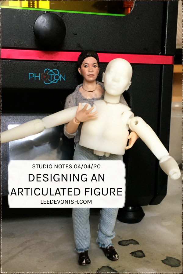 Studio Notes 04/04/20 - Designing an articulated figure