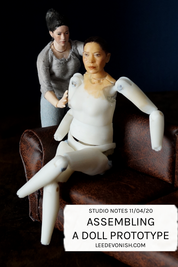 Studio Notes 11/01/20 - assembling a doll prototype