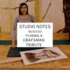 Studio Notes 18/07/20 - Filming a Crafsman Tribute
