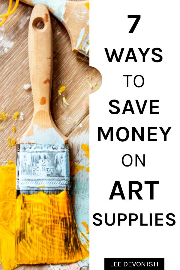 Seven ways to save money on art supplies.