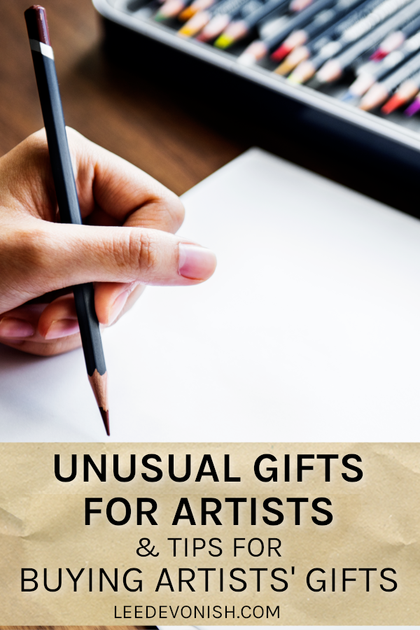 Unusual gifts for artists & tips for buying artists gifts