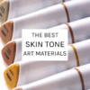 The best skin tone art materials