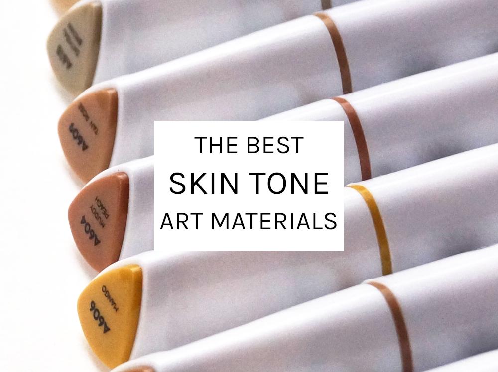 The Best Skin Tone Art Materials