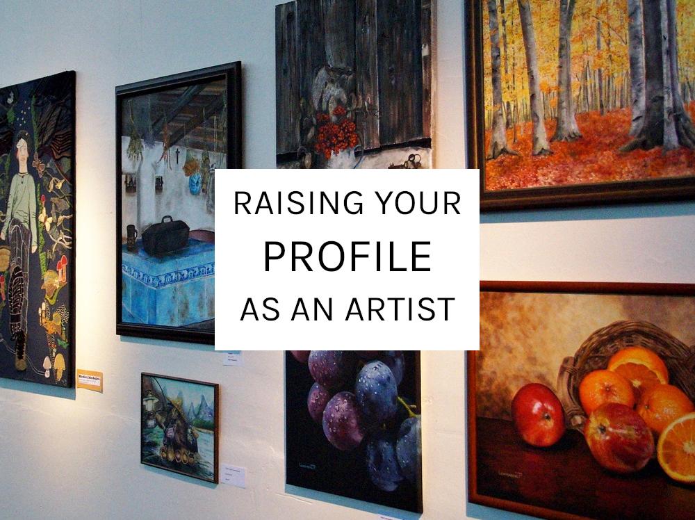 raising your profile as an artist